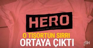 Hero tişörtünün sırrı çözüldü