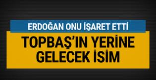Kadir Topbaş'ın yerine sürpriz bir isim Erdoğan onu işaret etti