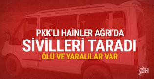 PKK'lı teröristler Ağrı'da minibüs taradı