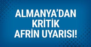 Almanya'dan flaş Afrin açıklaması! Türkiye...