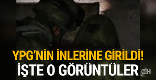 Komandolar YPG'nin inlerine girdi: İşte görüntüler!