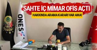 Sahte iç mimar Erkan Güney ofis açtı ama polis hala bulamadı!