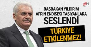 Binali Yıldırım: Türkiye ekonomisi operasyonlardan etkilenmez
