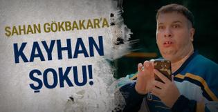 Şahan Gökbakar'a Kayhan şoku