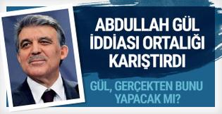 Abdullah Gül o iddiayı yalanladı