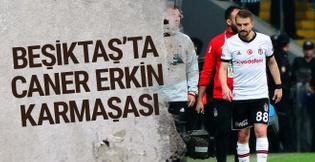Derbi kararı sonrası Beşiktaş'ta Caner Erkin karmaşası