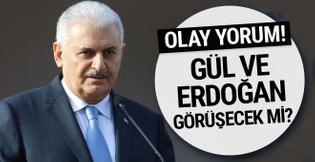 Başbakan'dan olay Abdullah Gül açıklaması!