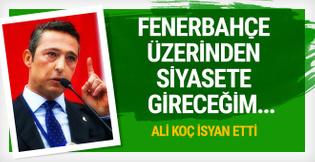 Ali Koç isyan etti: Uzaktan yakından işim olmaz!