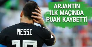 Arjantin ilk maçında puan kaybetti