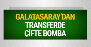 Galatasaray'dan transferde çifte bomba