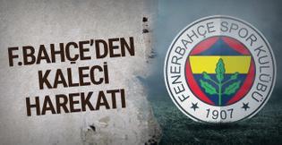Fenerbahçe'den kaleci harekatı
