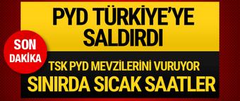 PYD saldırdı! Türk askeri vurmaya başladı sıcak gelişmeler