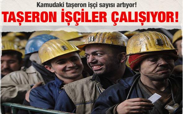 Kamuda taşeron işçi sayısı yükseliyor!