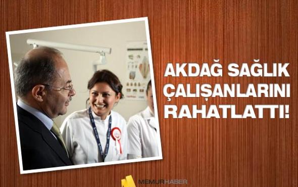 Akdağ sağlık çalışanlarını rahatlattı!