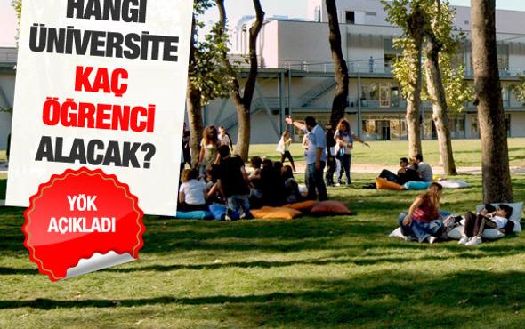 Hangi üniversite kaç öğrenci alacak?