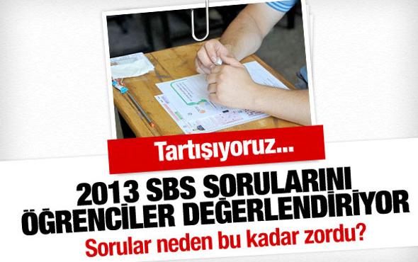 2013 SBS sorularını öğrenciler değerlendiriyor!