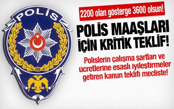 Polis maaşları için kritik teklif!
