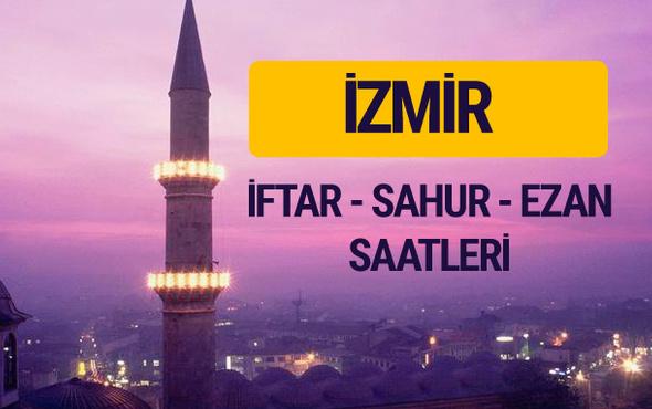 İzmir iftar saati imsak vakti ve ezan saatleri