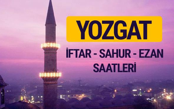 Yozgat iftar saati imsak vakti ve ezan saatleri