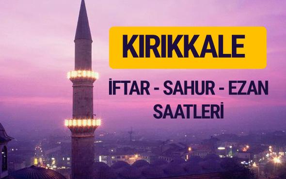 Kırıkkale iftar saati imsak vakti ve ezan saatleri