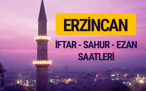 Erzincan iftar saati imsak vakti ve ezan saatleri