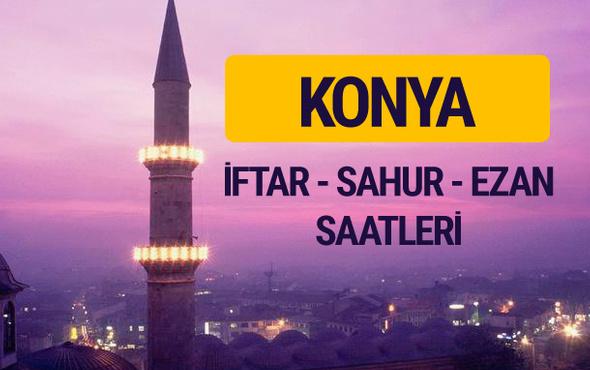 Konya iftar saati imsak vakti ve ezan saatleri