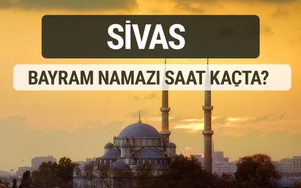Sivas bayram namazı saat kaçta 2017 ezan vakti
