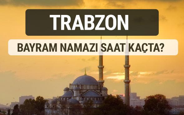 Trabzon bayram namazı saat kaçta 2017 ezan vakti