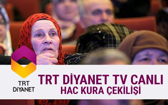 TRT Diyanet TV canlı yayın izle-2018 hac kuraları çekilişi