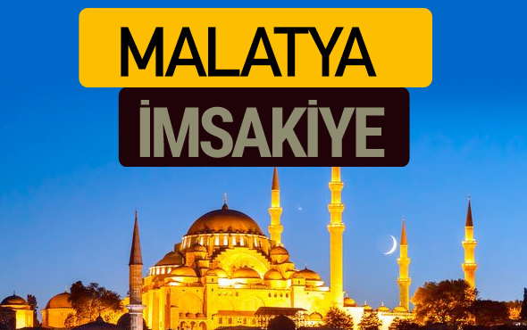 Malatya İmsakiye 2018 iftar sahur imsak vakti ezan saati