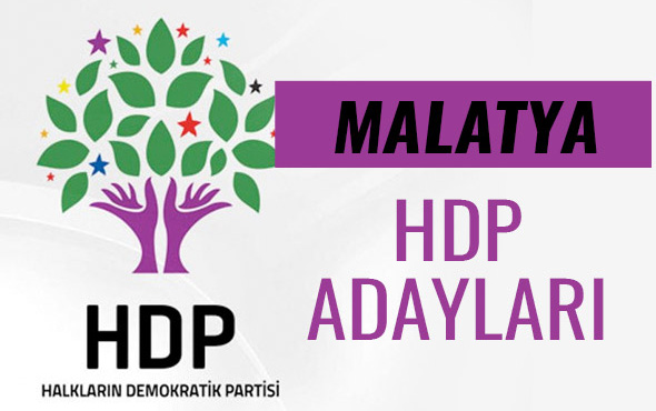 HDP Malatya milletvekili adayları 27. dönem listesi