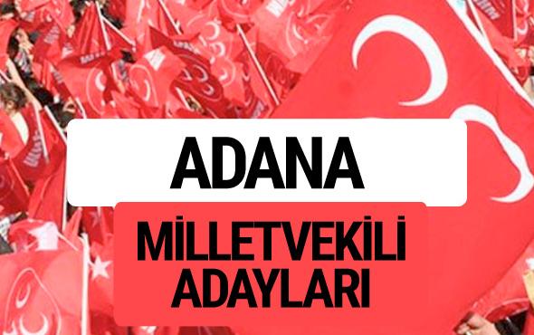 MHP Adana milletvekili adayları 2018 YSK kesin listesi