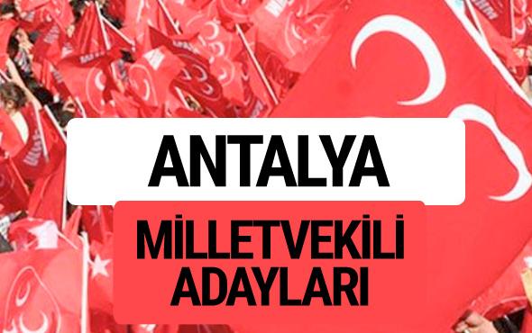 MHP Antalya milletvekili adayları 2018 YSK kesin listesi