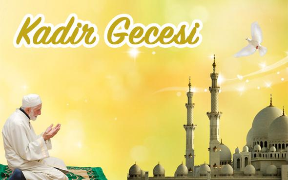 Kadir Gecesi hadisleri önemi neden Ramazan'ın 27. gecesi?