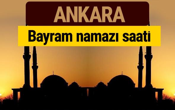 Ankara bayram namazı vakti kaçta 2018 diyanet saatleri