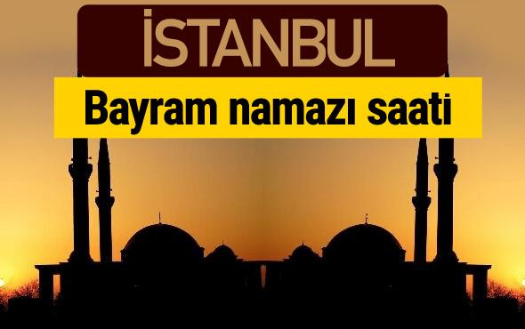 İstanbul bayram namazı vakti kaçta 2018 diyanet saatleri