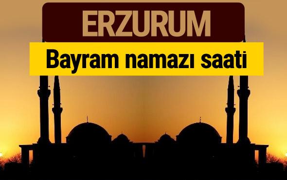 Erzurum bayram namazı vakti kaçta 2018 diyanet saatleri