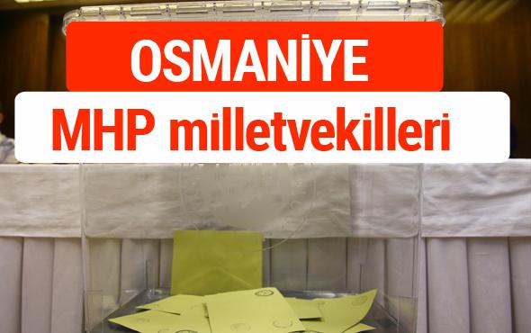 MHP Osmaniye Milletvekilleri 2018 -27. Dönem listesi