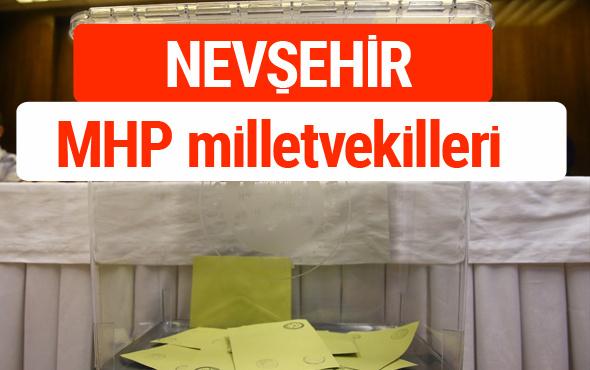MHP Nevşehir Milletvekilleri 2018 -27. Dönem listesi