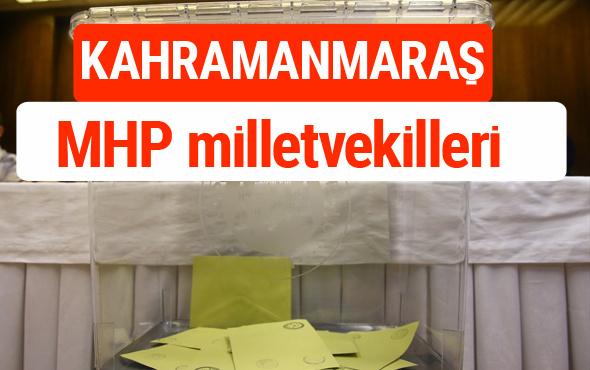 MHP Kahramanmaraş Milletvekilleri 2018 -27. Dönem listesi