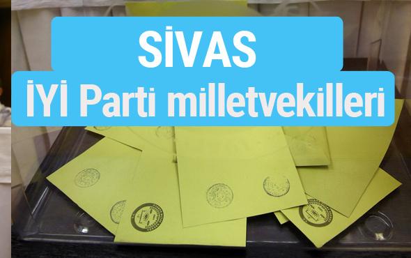 İYİ Parti Sivas milletvekilleri listesi iyi parti oy sonucu