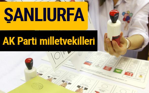 AK Parti Şanlıurfa Milletvekilleri 2018 - 27. dönem AKP isim listesi