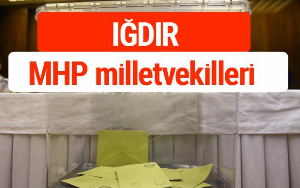 MHP Iğdır Milletvekilleri 2018 -27. Dönem listesi