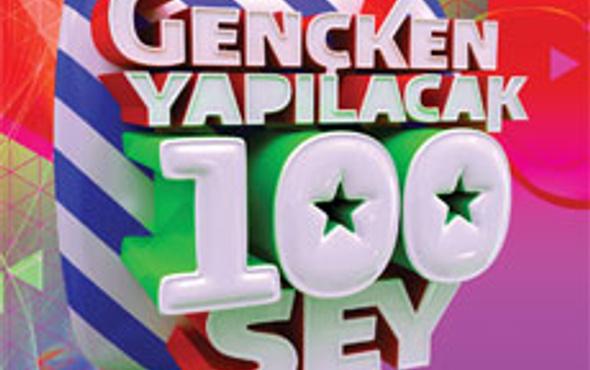 Gençken yapılacak 100 şey