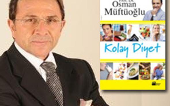 Osman Müftüoğlundan kolay diyet önerileri