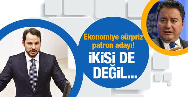Berat Albayrak mı Ali Babacan mı ekonomiye sürpriz isim