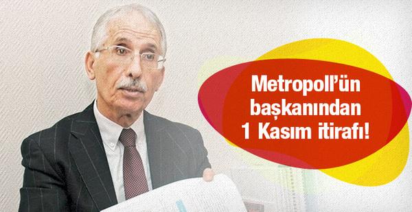 Metropoll'ün başkanından 1 Kasım itirafı!