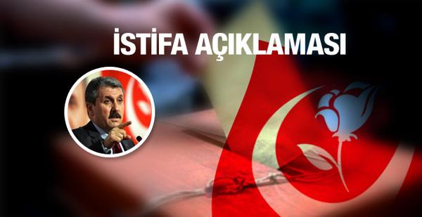 BBP'li Mustafa Destici'den istifa açıklaması
