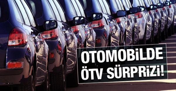 Hükümetten otomobilde ÖTV sürprizi!