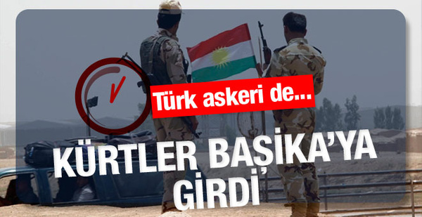 Başika operasyonu peşmerge 3 koldan saldırdı Türk askerleri...